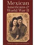 Mexican Americans & World War II